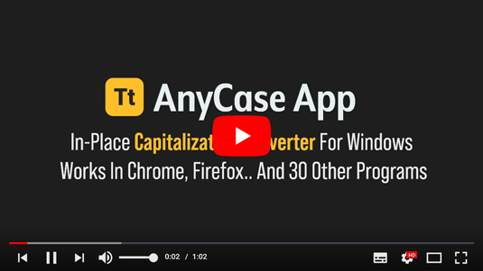 AnyCase App Capitalization Converter For Windows