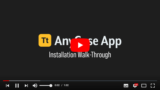 AnyCase App Installation Walk-through